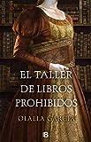 El taller de libros prohibidos (Histórica)