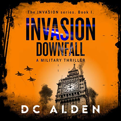 Invasion: A Military Thriller  By  cover art
