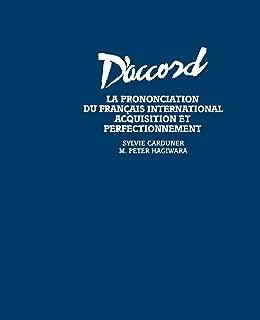 D'Accord La Prononciation du Francais (English and French Edition)