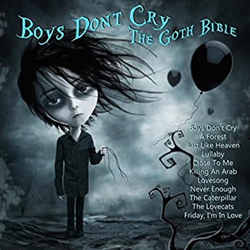 Boys Don't Cry - The Goth Bible