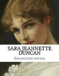 Sara Jeannette Duncan, Collection novels