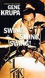 Tribute to Gene Krupa-Swing.Swing.. [VHS] [1999]