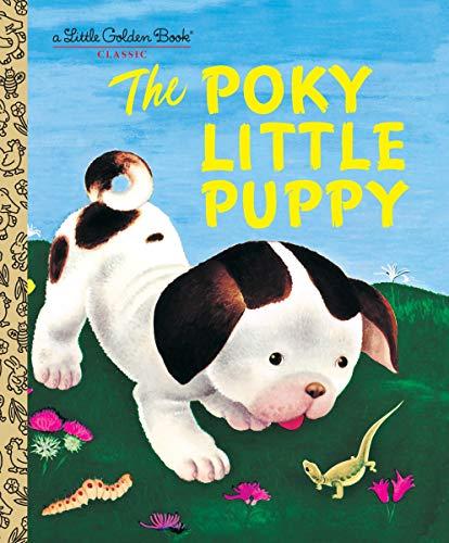 The Poky Little Puppy (Little Golden Book)の詳細を見る
