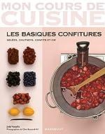 Les Basiques Confitures - Gelées, Chutney, Confits et cie de Jody Vassallo