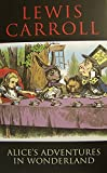Alice's Adventures in Wonderland (illustrated)by Lewis Carroll - The Adventures of Alice,s (English Edition) - Format Kindle - 2,58 €