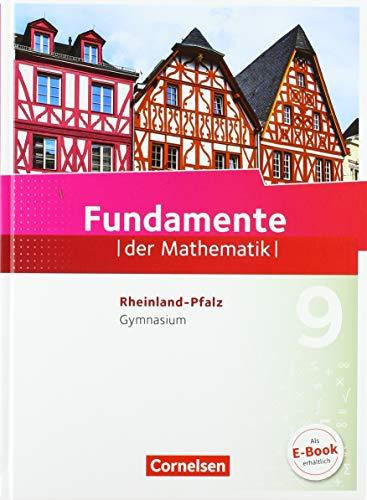 Fundamente der Mathematik - Rheinland-Pfalz - 9. Schuljahr: Schülerbuch