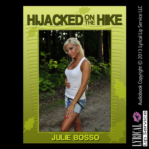 Hijacked on the Hike audiobook cover art