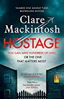 Hostage: The unputdownable, pulse-pounding new thriller from the Number One Sunday Times bestselling author