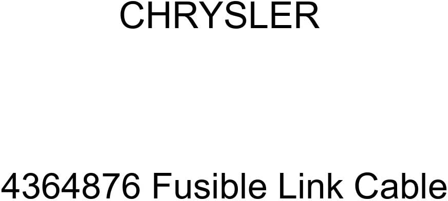 Genuine Super beauty product restock quality top Chrysler 4364876 Link Cable Large discharge sale Fusible