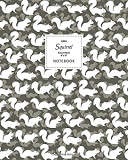Squirrel Notebook - Ruled Pages - 8x10 - Large: (Autumn Edition) Fun notebook 192 ruled/lined pages (8x10 inches / 20.3x25...