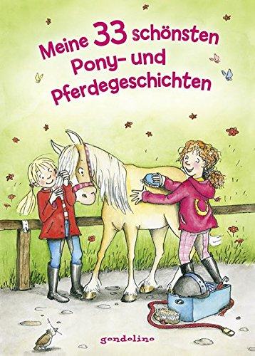 Meine 33 schönsten Pony- und Pferdegeschichten