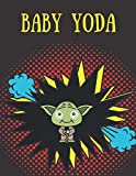 """baby yoda: blank pages for all ages kids, adults, boys and girls for drawing, writing, winning star, getting wars,120 pages 8,5"""" x 11"""""""