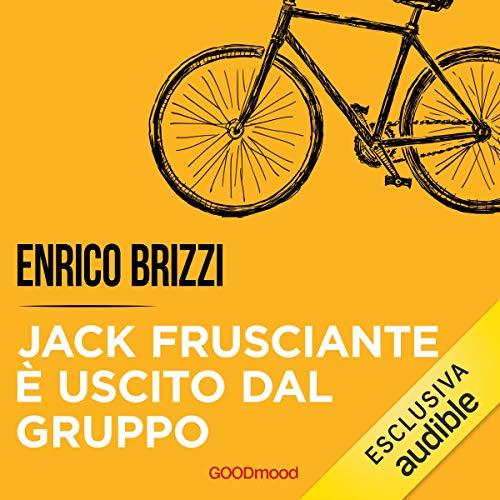 Couverture de Jack Frusciante è uscito dal gruppo
