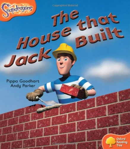 Oxford Reading Tree: Level 6: Snapdragons: The House That Jack Builtの詳細を見る