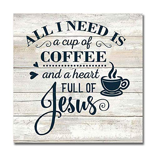 Need a Cup of Coffee and Jesus Sign Rustic Wood Decor Christian Wooden Decorations Quotes Kitchen Nook Station Religious Wall Plaque Home Faith Family Farmhouse Gift 8 x 8 Art B3-08080062025