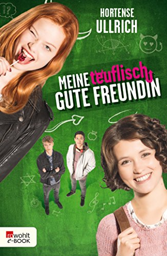 Meine teuflisch gute Freundin (German Edition)