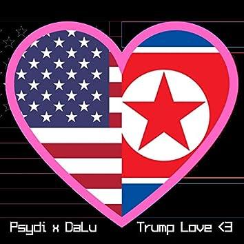 Trump Love (feat. DaLu)
