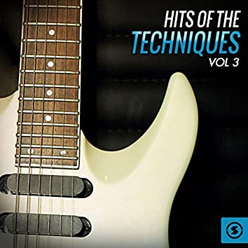 Hits of The Techniques, Vol. 3