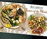 Bon Appetit Tastes of the World. 1996. Cookbook.