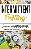 Intermittent Fasting: The Step by Step Guide to Understand the Power of the Vagus Nerve. Self-Help Exercises for Chronic Illness, PTSD, Inflammation, Anxiety, Depression and Lots More