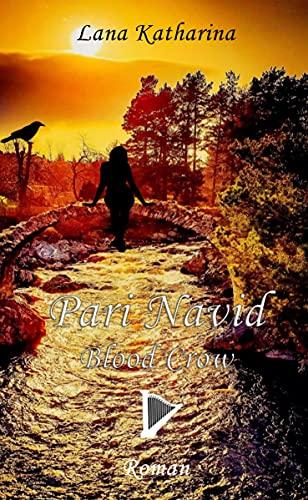 Pari Navid : Blood Crow (German Edition)