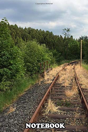 Notebook: Along The Tracks , Journal for Writing, College Ruled Size 6 x 9, 110 Pages