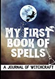 My First Book of Spells: Craft, Create and Journal Your Special Spells With