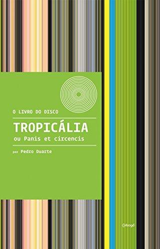 Tropicália ou Panis et circencis
