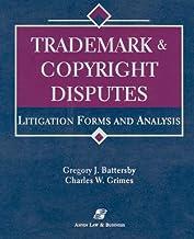 Trademark & Copyright Disputes: Litigation Forms & Analysis