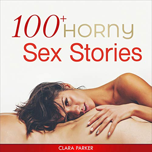 100+ Horny Sex Stories cover art