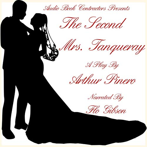 The Second Mrs. Tanqueray audiobook cover art