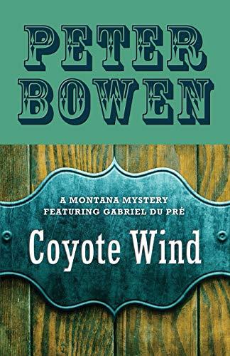 Coyote Wind (The Montana Mysteries Featuring Gabriel Du Pré)