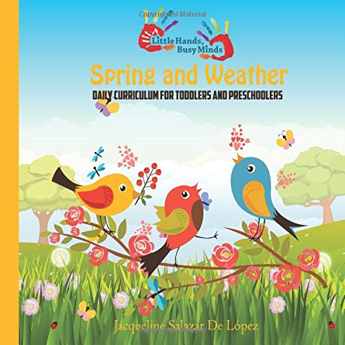 Learn about Spring and Weather: Daily Curriculum For Toddlers and Preschoolers