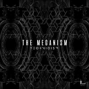 The Meganism