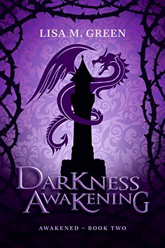 Darkness Awakening (Awakened Book 2) by [Lisa M. Green]