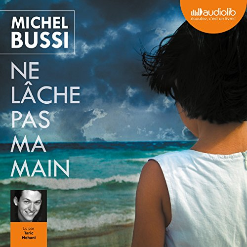 Ne lâche pas ma main audiobook cover art