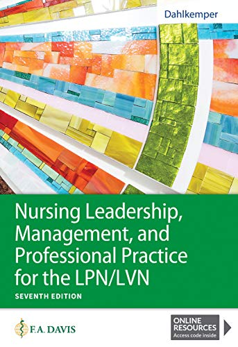 Compare Textbook Prices for Nursing Leadership, Management, and Professional Practice for the LPN/LVN Seventh Edition ISBN 9781719641487 by Dahlkemper MSN  RN, Tamara R.
