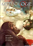 Mythologie, tome 1 - Biographie non autorisée des dieux de l'Olympe