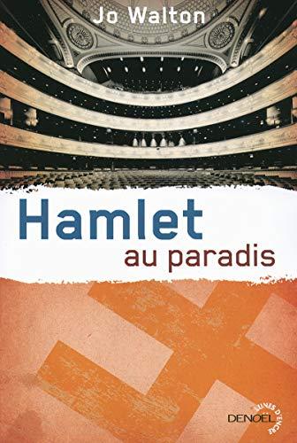 Hamlet au paradis: Trilogie du subtil changement 2