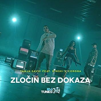 Zločin Bez Dokaza (feat. Rimski, Corona)
