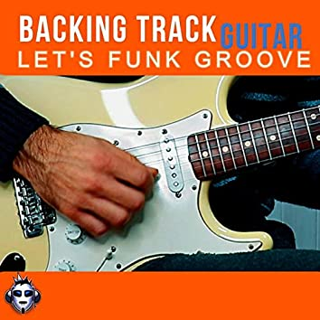 Let's Funk Groove Top One Guitar Backing Track A minor
