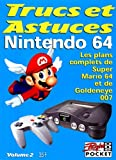 TRUCS ET ASTUCES. Tome 2, Nintendo 64