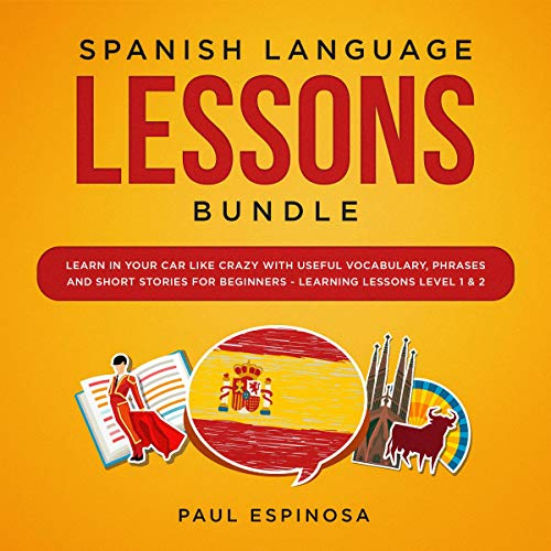 Spanish Language Lessons Bundle audiobook cover art