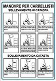 'MANOVRE PER CARRELLISTI' SEGNALETICA ADESIVA ANTINFORTUNISTICA PER CARRELLI ELEVATORI - NORMATIVA DI SICUREZZA OBBLIGATORIA Dimensioni 21X30cm