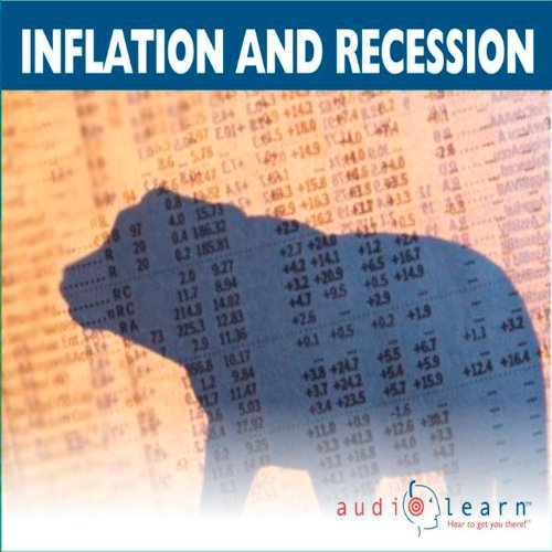 Inflation and Recession AudioLearn Study Guide audiobook cover art