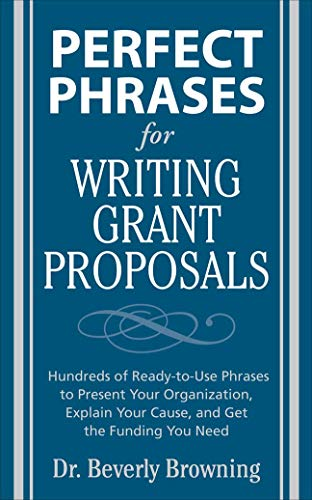 Perfect Phrases for Writing Grant Proposals (Perfect Phrases Series)