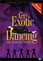 Art of Exotic Dancing for Everyday Women 1: Core [DVD]