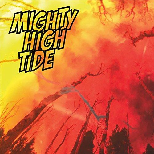 [画像:Mighty High Tide]