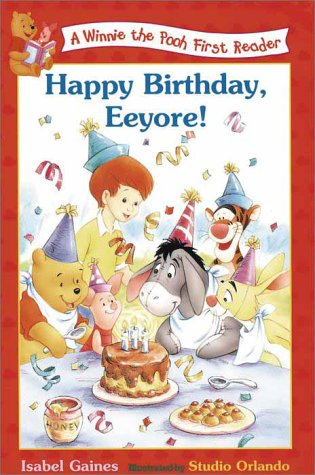 Happy Birthday, Eeyore (Winnie the Pooh First Readers)