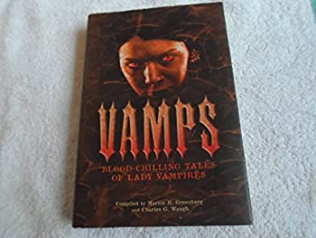 Hardcover Vamps: Blood-Chilling Tales of Lady Vampires Book